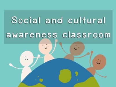 Social and cultural awareness classroom